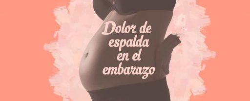 Dolor de espalda en el embarazo